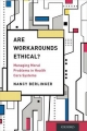 Are Workarounds Ethical?