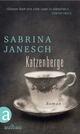 Katzenberge - Sabrina Janesch