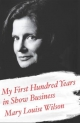My First Hundred Years in Show Business