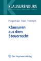 Klausuren aus dem Steuerrecht - Gerd Morgenthaler; Friederike Frizen; Christian Trottmann