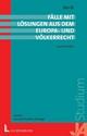 Fälle mit Lösungen aus dem Europa- und Völkerrecht - Wolfgang Weiß