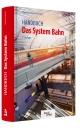Das System Bahn
