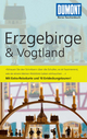 DuMont Reise-Taschenbuch Reiseführer Erzgebirge & Vogtland - DuMont Reiseführer;  Axel Scheibe