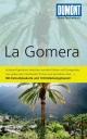 DuMont Reise-Taschenbuch Reiseführer La Gomera - Susanne Lipps; Oliver Breda