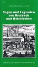 Sagen und Legenden um Miesbach und Holzkirchen - Gisela Schinzel-Penth