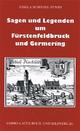 Sagen und Legenden um Fürstenfeldbruck und Germering - Gisela Schinzel-Penth