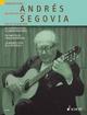 Andrés Segovia - Andrés Segovia