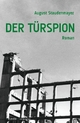 Der Türspion - August Staudenmayer