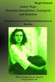 Andere Wege: Zwischen Surrealismus, Avantgarde und Rebellion - Birgit Schmidt