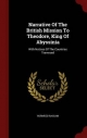Narrative Of The British Mission To Theodore, King Of Abyssinia: With Notices Of The Countries Traversed Hormuzd Rassam Author