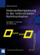 Interventionsplanung in der Unterstützten Kommunikation - Stefanie Sachse
