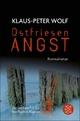 Ostfriesenangst - Klaus-Peter Wolf