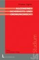 Allgemeines Sicherheits- und Ordnungsrecht - Hans Paul Prümm; Hans Sigrist