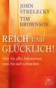 9783423409490 - Tim Brownson; John Strelecky: Reich und glücklich! - Book
