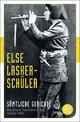 Sämtliche Gedichte - Else Lasker-Schüler