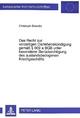 Das Recht zur vorzeitigen Darlehenskündigung gemäß 609 a BGB unter besonderer Berücksichtigung des auslandsbezogenen Kreditgeschäfts - Christoph Brandts