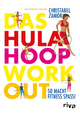 Das Hula-Hoop-Workout