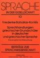 Sprechhandlungen griechischer Grundschüler in deutscher und griechischer Sprache - Friederike Batsalia