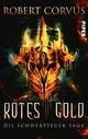 Rotes Gold - Robert Corvus