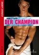 Der Champion - Justin C Skylark