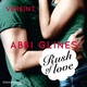 Rush of Love - Vereint (Rosemary Beach 3) - Abbi Glines; Cornelia Dörr; Jacob Weigert