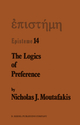 The Logics of Preference - N.J. Moutafakis