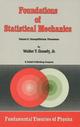 Foundations of Statistical Mechanics - W.T. Grandy Jr.