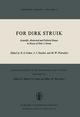 For Dirk Struik - Robert S. Cohen; J.J. Stachel; Marx W. Wartofsky