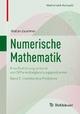 Numerische Mathematik - Eine Einführung anhand von Differentialgleichungsproblemen Band 2: Instationäre Probleme
