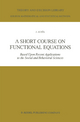 A Short Course on Functional Equations - J. Aczel