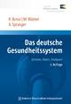 Das deutsche Gesundheitssystem