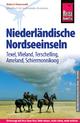 Reise Know-How Holland - Nordseeinseln (Ameland, Terschelling, Riechel, Vlieland, Texel, Schiermonnikoog, Rottumer Oog, Rottumer Plaat)
