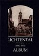 Lichtental 1890-1970 - Helfried Seemann; Christian Lunzer