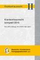 Krankenhausrecht kompakt 2016