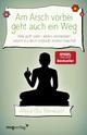 9783868826661 - Alexandra Reinwarth: Am Arsch vorbei geht auch ein Weg - Buch
