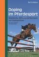 Doping im Pferdesport - Bert Schlatterer