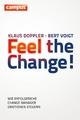 Feel the Change! - Klaus Doppler;  Bert Voigt