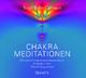 Chakra-Meditationen - Birgit Feliz Carrasco