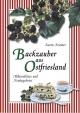 Backzauber aus Ostfriesland