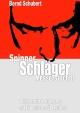 Spinner Schläger Messerstecher - Bernd Schubert