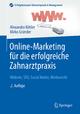 Online-Marketing für die erfolgreiche Zahnarztpraxis