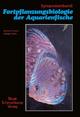 Fortpflanzungsbiologie der Aquarienfische Band 1 - Dieter Brockmann