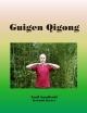 Guigen Qigong - Emil Sandkuhl;  Reinhild Becker