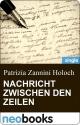 Nachricht zwischen den Zeilen (neobooks Singles) - Patrizia Zannini Holoch