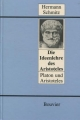 Die Ideenlehre des Aristoteles / Platon und Aristoteles