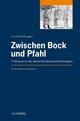Zwischen Bock und Pfahl - Erich Kohlhagen