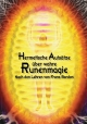 Hermetische Aufsätze über wahre Runenmagie - Johannes H. von Hohenstätten