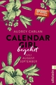 9783548288864 - Audrey Carlan: Calendar Girl - Begehrt - Buch