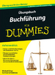 Übungsbuch Buchführung für Dummies