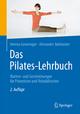 Das Pilates-Lehrbuch